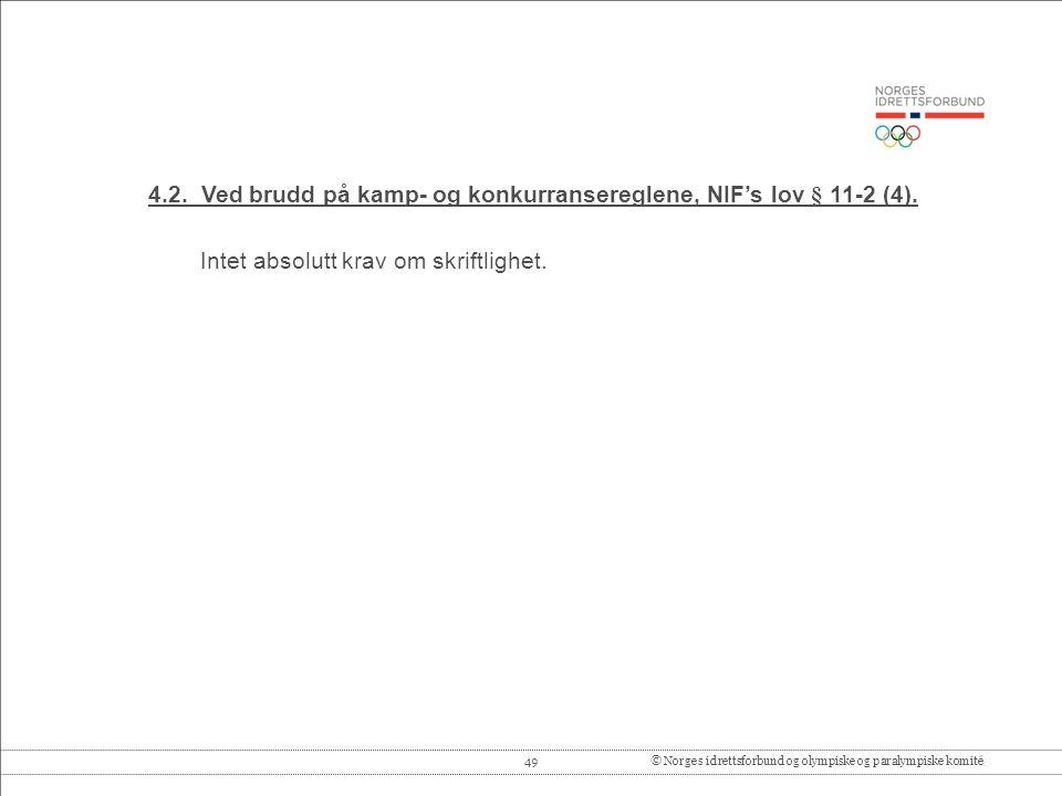 49© Norges idrettsforbund og olympiske og paralympiske komité 4.2.