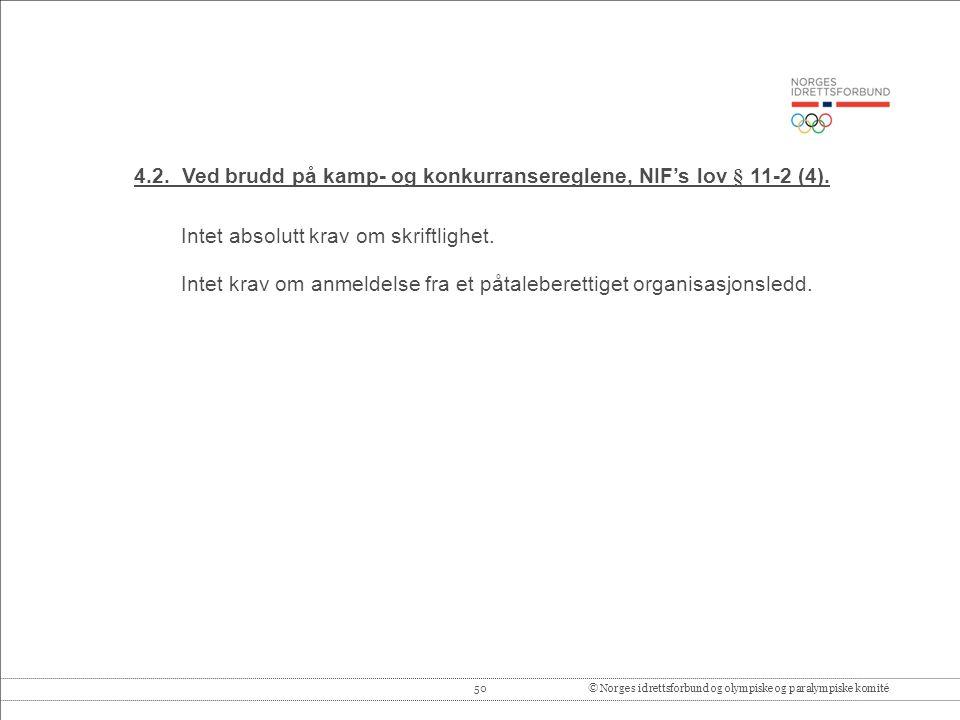 50© Norges idrettsforbund og olympiske og paralympiske komité 4.2.