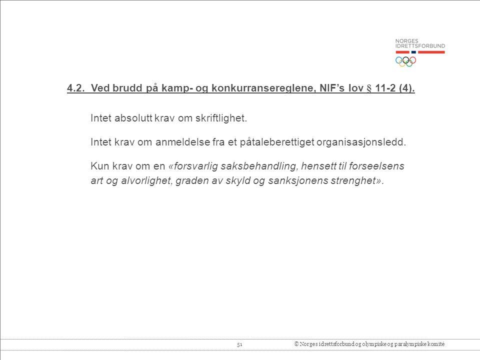 51© Norges idrettsforbund og olympiske og paralympiske komité 4.2.