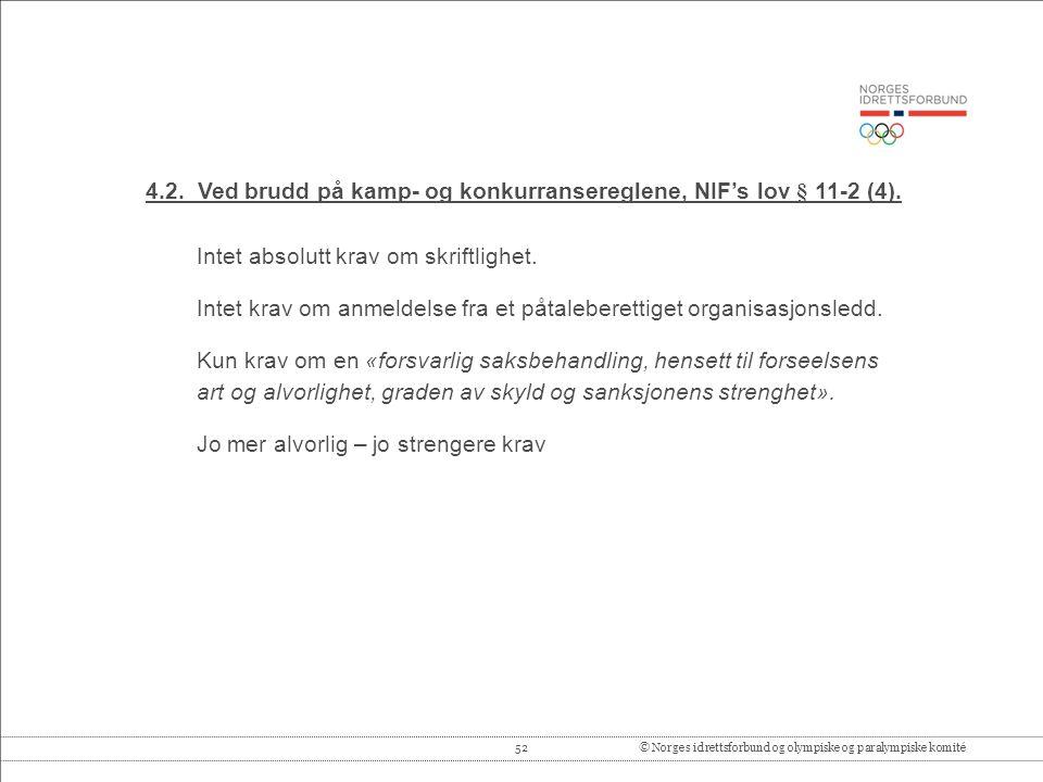52© Norges idrettsforbund og olympiske og paralympiske komité 4.2.