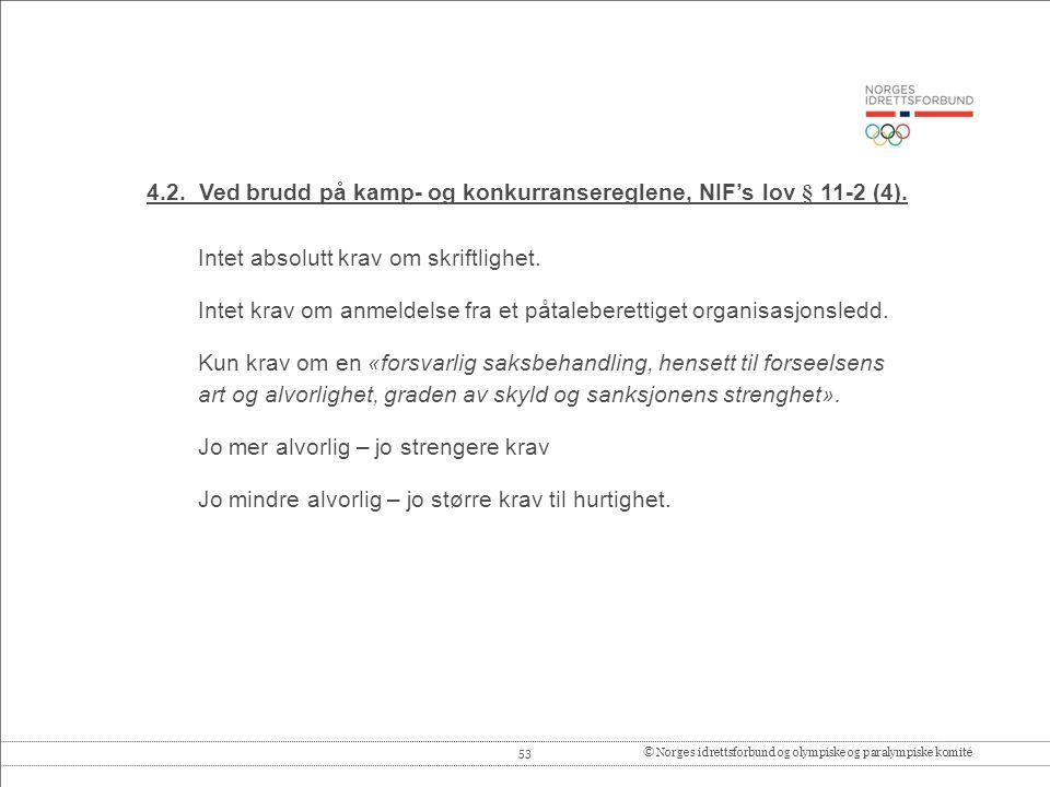 53© Norges idrettsforbund og olympiske og paralympiske komité 4.2.