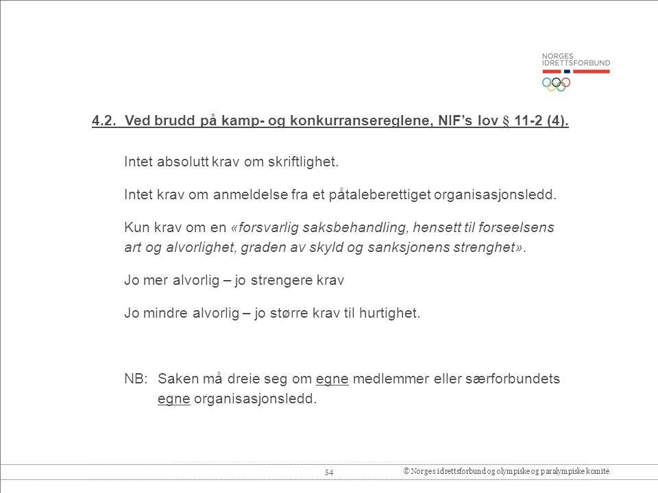 54© Norges idrettsforbund og olympiske og paralympiske komité 4.2.