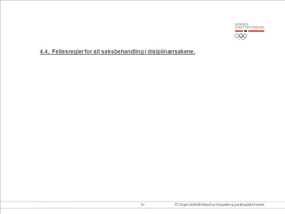 60© Norges idrettsforbund og olympiske og paralympiske komité 4.4.