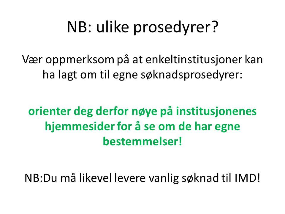 NB: ulike prosedyrer.