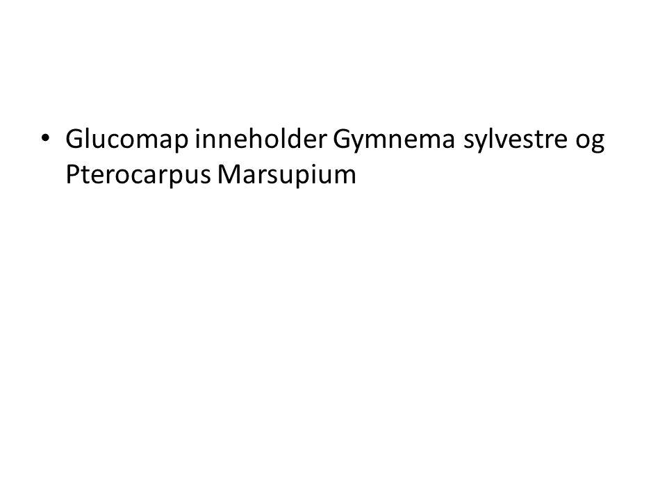 • Glucomap inneholder Gymnema sylvestre og Pterocarpus Marsupium