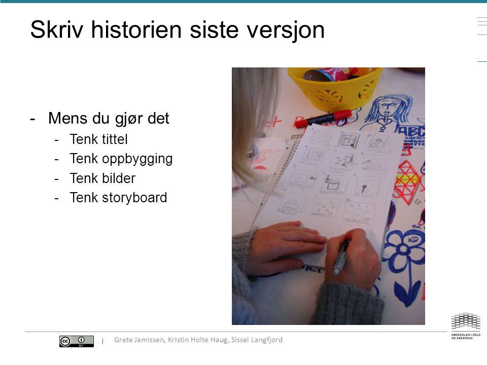 Bevisst feedback aktiv lytting kroppsspråk ikke avbryt start med positive kommentarer oppklarende spørsmål step up – step back ASL «jeg likte spesielt godt …fordi..» «jeg kjente jeg falt av da…» «jeg ville gjerne hørt mer om…» «jeg får en idé..» «hvis det var min historie……» Grete Jamissen, Kristin Holte Haug, Sissel Langfjord