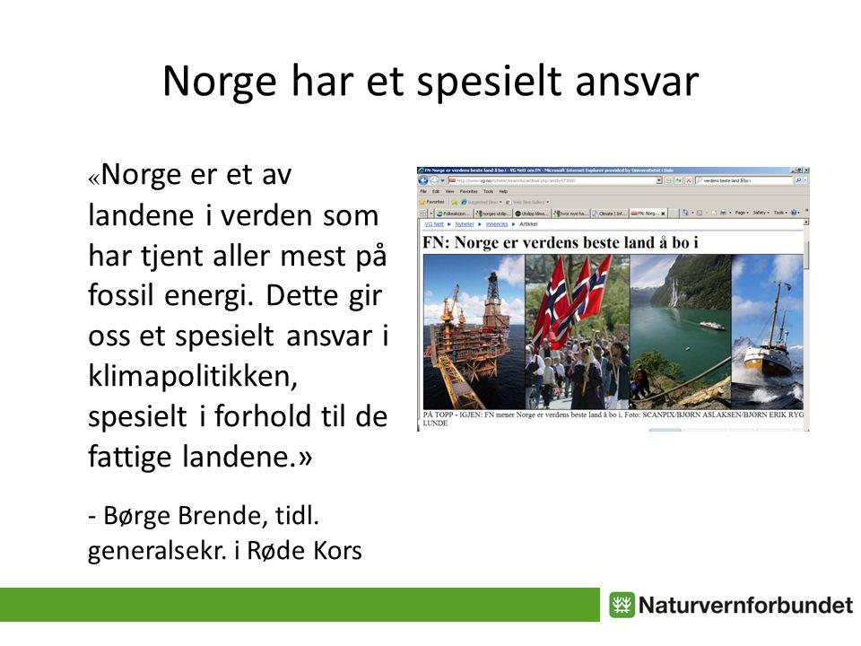 Norge har et spesielt ansvar « Norge er et av landene i verden som har tjent aller mest på fossil energi.
