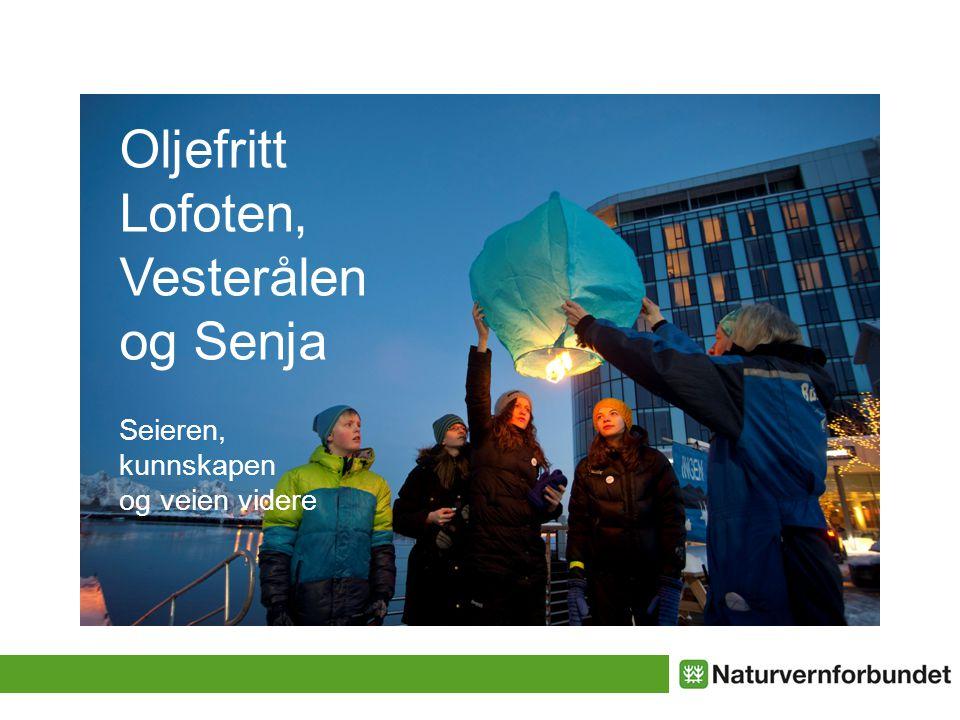 Oljefritt Lofoten, Vesterålen og Senja Seieren, kunnskapen og veien videre