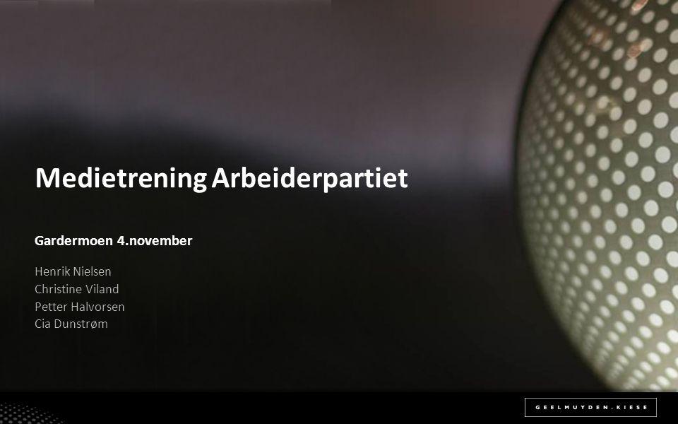 Medietrening Arbeiderpartiet Gardermoen 4.november Henrik Nielsen Christine Viland Petter Halvorsen Cia Dunstrøm
