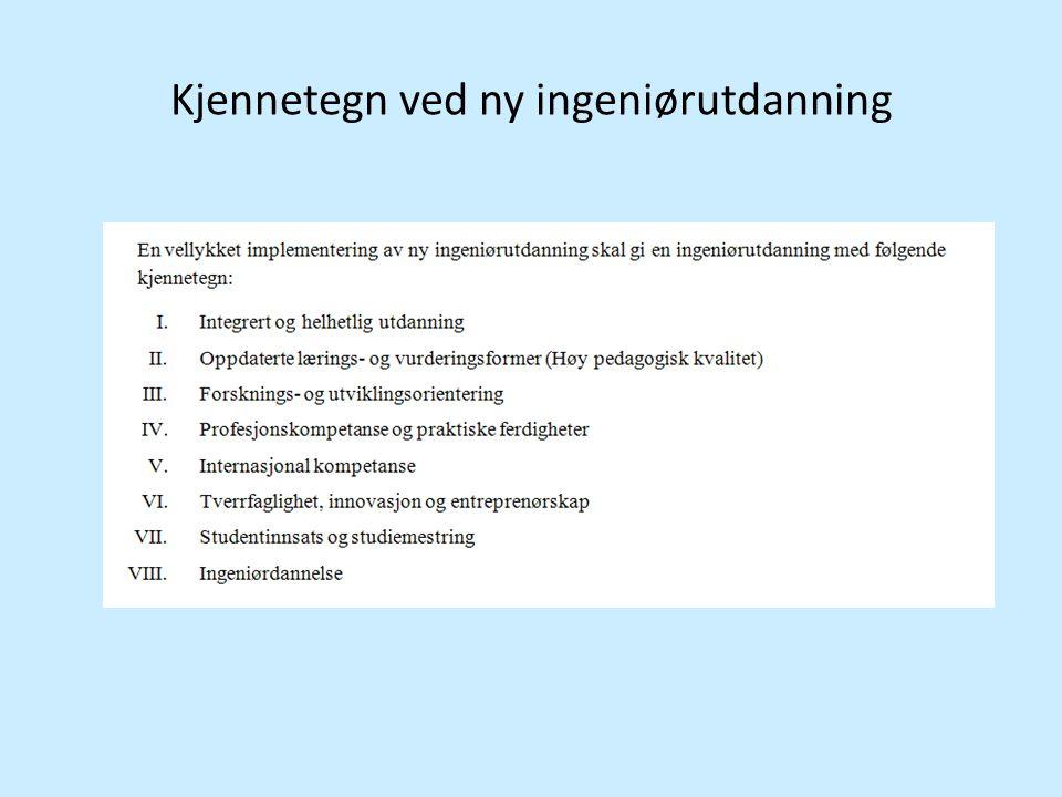 Kjennetegn ved ny ingeniørutdanning