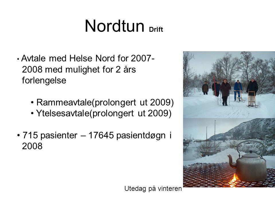 Nordtun Drift • Avtale med Helse Nord for 2007- 2008 med mulighet for 2 års forlengelse • Rammeavtale(prolongert ut 2009) • Ytelsesavtale(prolongert u