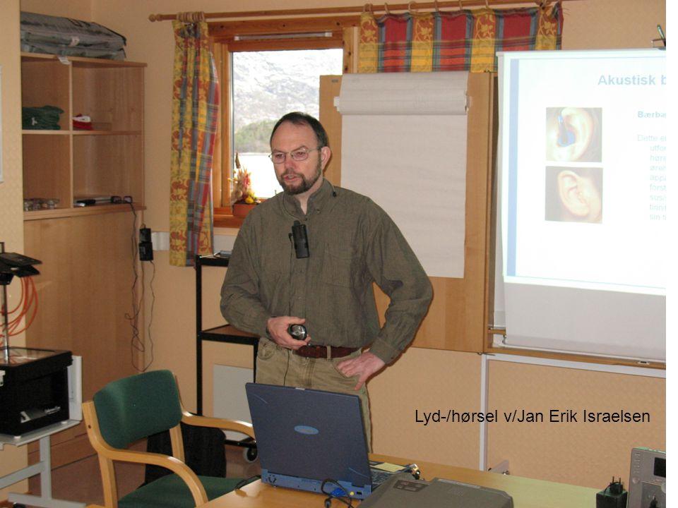 Lyd-/hørsel v/Jan Erik Israelsen