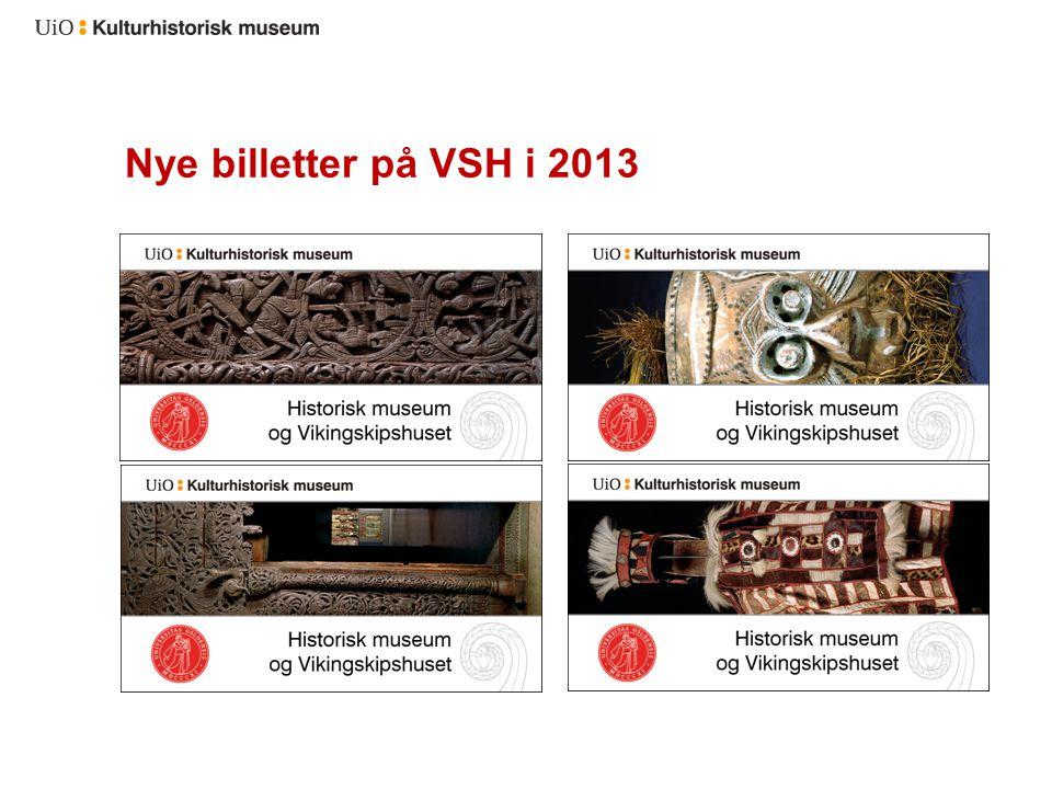 Nye billetter på VSH i 2013