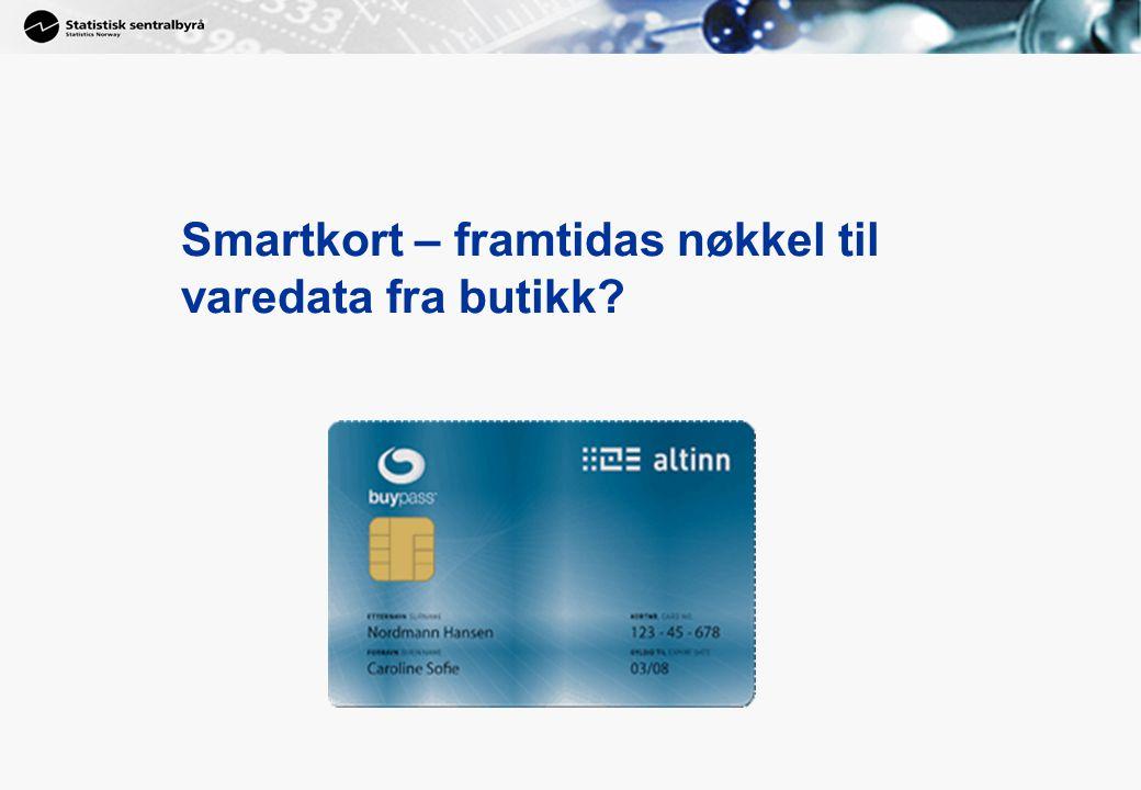 25 Smartkort – framtidas nøkkel til varedata fra butikk?