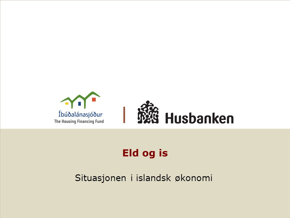 Íbúðalánasjóður (ÍLS) – Den Islandske Boligfond Direkte lån Kunder Pensjon fonderBankerSparekasser ÍLS (Boligfonden) Forskillige lånetyper Íbúðabréf - boligobligasjoner Direkte lånemarked: ÍLS låner direkte til publikum og til leieselskaper Betingelse: i)Låneforhold l 90% ii)Faste renter hela lånetiden, indeksbundne til KPI iii)Maksimal beløp 15,9 m IKR iv)Kun til kjøp, boligbygging og renovering v)Kreditvurdering vi)Eiendom: Statlig organisasjon vii)Politisk målsetning: lån på samme vilkår til alle uavhengig husstanden og boligens beliggenhet Finansiering: i)Lånene finansieres med utgave av særlige obligasjoner – Íbúðabréf ii)Lengd 10,20,30 og 40 år med faste renter, indeksbundne til konsumer indeksen iii)Statsgaranti ÍLS - Boligfonden