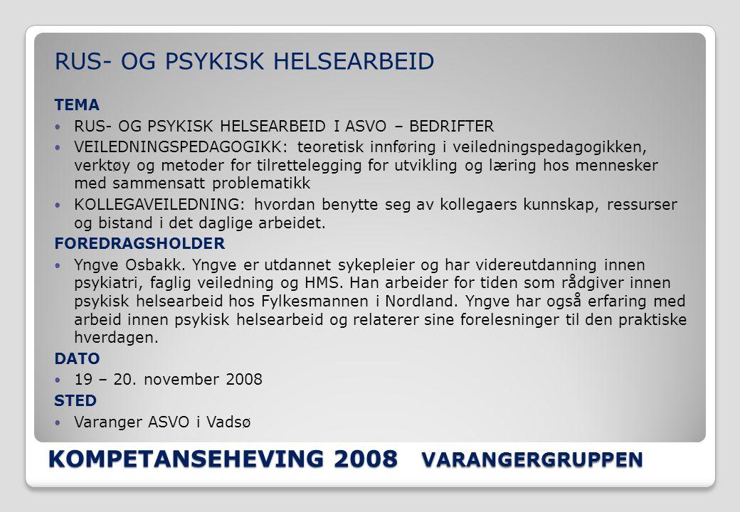 KOMPETANSEHEVING 2008 VARANGERGRUPPEN