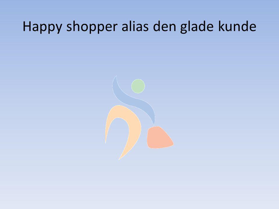 Happy shopper alias den glade kunde