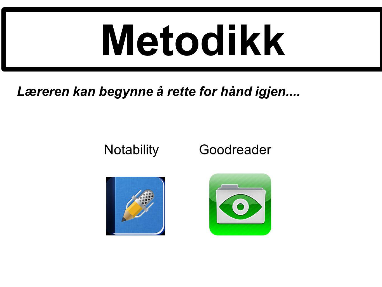 Læreren kan begynne å rette for hånd igjen.... Metodikk NotabilityGoodreader