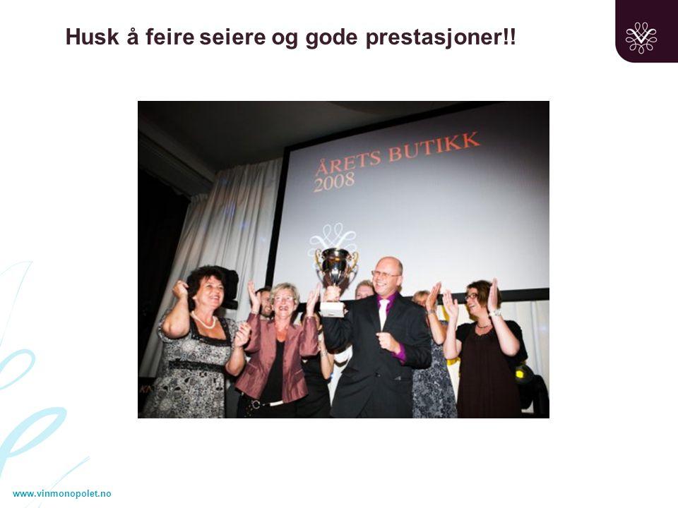 www.vinmonopolet.no Husk å feire seiere og gode prestasjoner!!