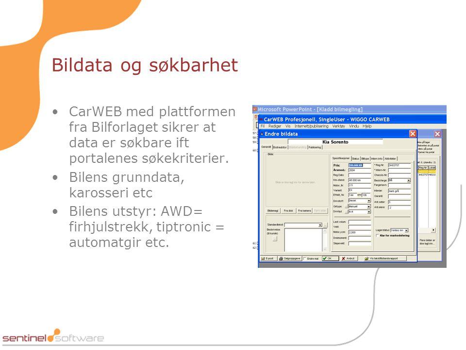 Bildata og søkbarhet •CarWEB med plattformen fra Bilforlaget sikrer at data er søkbare ift portalenes søkekriterier.