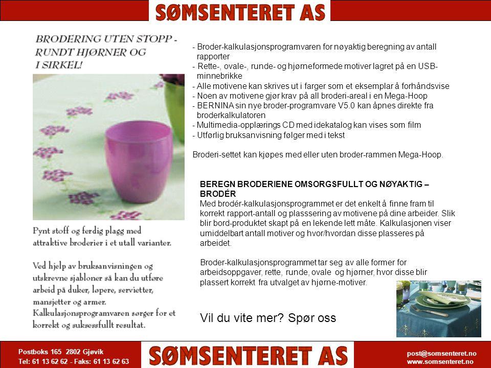 post@somsenteret.no www.somsenteret.no Postboks 165 2802 Gjøvik Tel: 61 13 62 62 - Faks: 61 13 62 63 post@somsenteret.no www.somsenteret.no - Broder-k