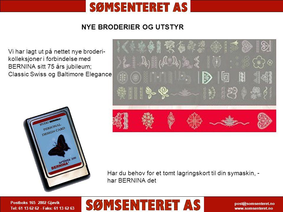 post@somsenteret.no www.somsenteret.no Postboks 165 2802 Gjøvik Tel: 61 13 62 62 - Faks: 61 13 62 63 post@somsenteret.no www.somsenteret.no NYE BRODER