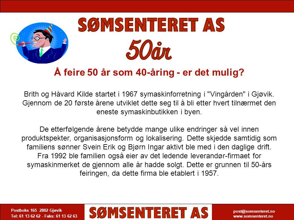 Å feire 50 år som 40-åring - er det mulig? Brith og Håvard Kilde startet i 1967 symaskinforretning i