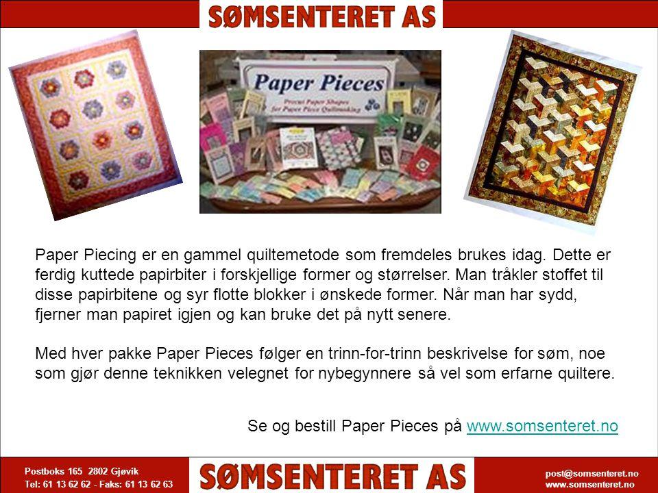post@somsenteret.no www.somsenteret.no Postboks 165 2802 Gjøvik Tel: 61 13 62 62 - Faks: 61 13 62 63 post@somsenteret.no www.somsenteret.no Paper Piec