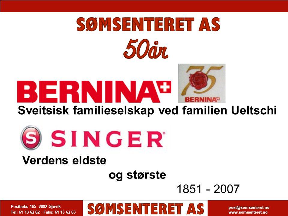 Importør og distributør i Norge av symaskiner Postboks 165 2802 Gjøvik Tel: 61 13 62 62 - Faks: 61 13 62 63 post@somsenteret.no www.somsenteret.no