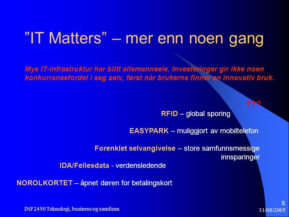31/08/2005 INF2450 Teknologi, business og samfunn 26 Mobiltelefonteknologi  Fra NMT på 70-tallet til GSM 9,600 baud (Global System for Mobile Com.) fra 1982 i hele verden - USA og Japan.