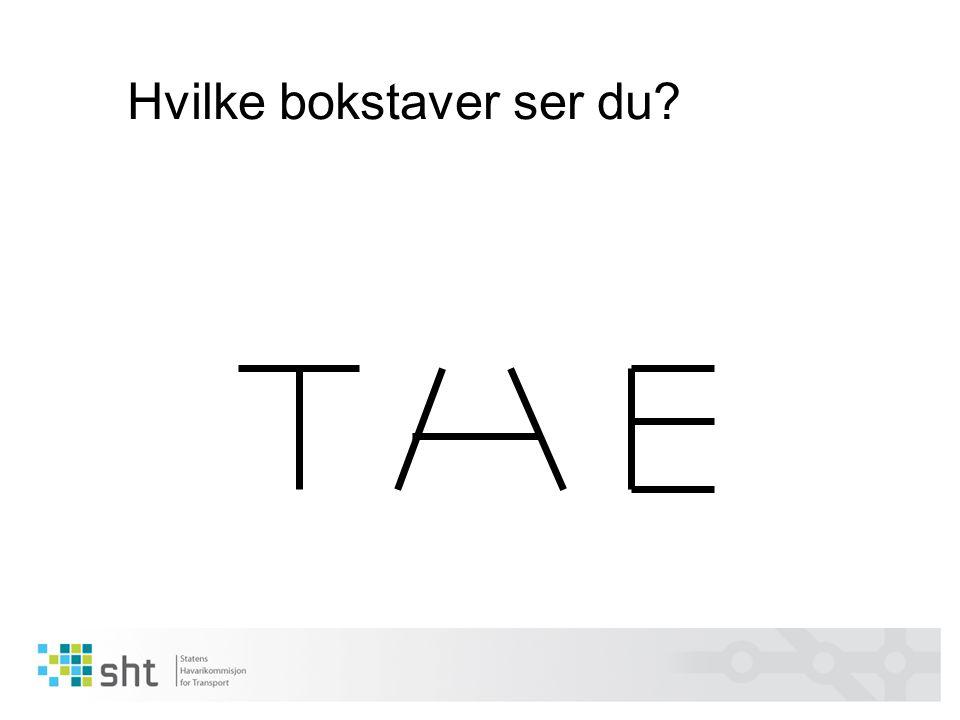 Hvilke bokstaver ser du?