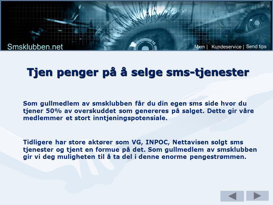 Smsklubben har et rikt utvalg av sms tjenester Javaspill til mobilOperatørlogo til mobil Retro ringetoner Bildebeskjeder Vitser Love kalkulator Anonym