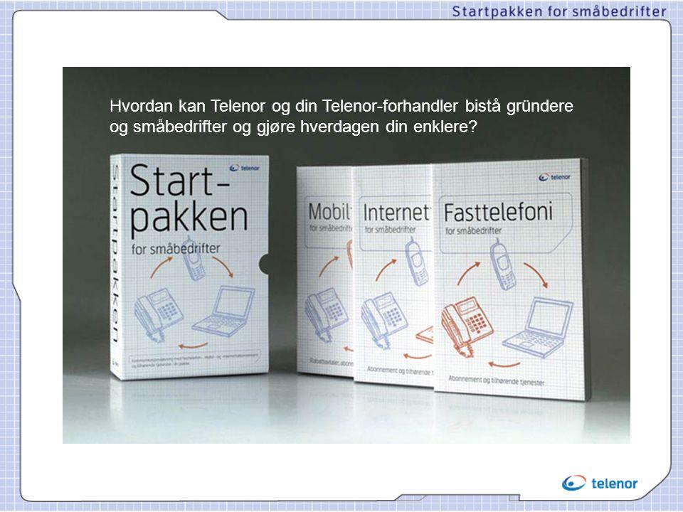 • Kort om småbedriftsmarkedet • Dette har vært Telenors utfordring •Slik har vi løst dette •Dette er Startpakkens innhold