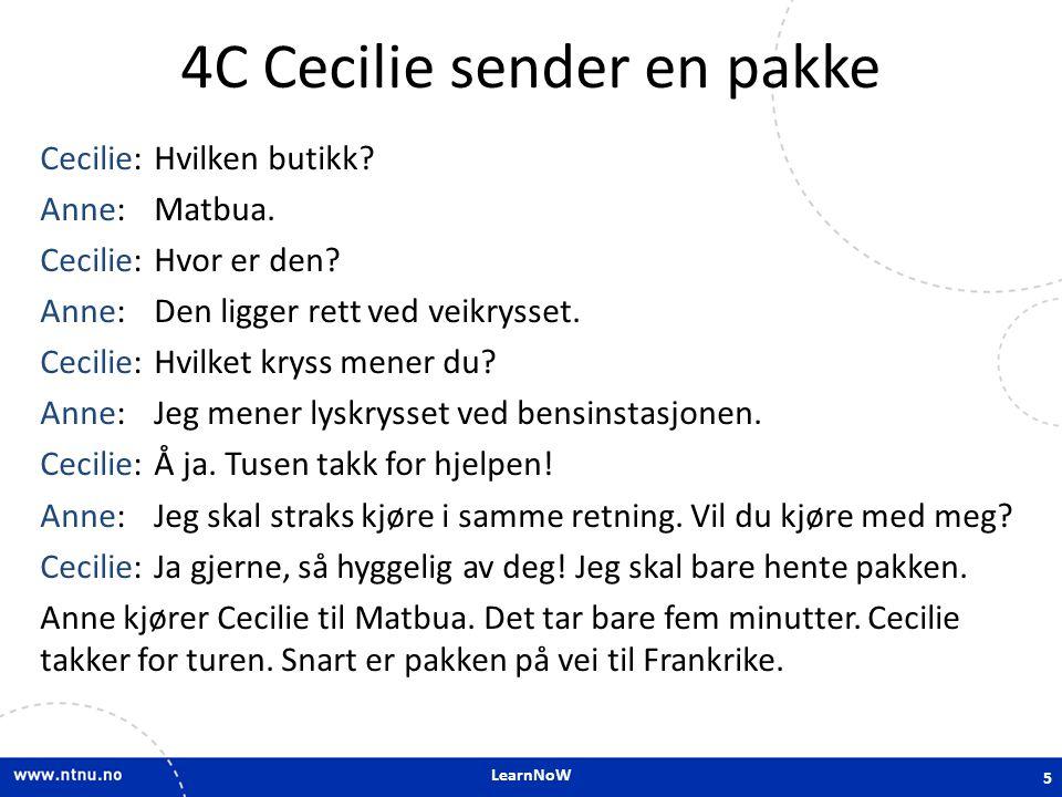 LearnNoW 4C Cecilie sender en pakke Cecilie:Hvilken butikk.