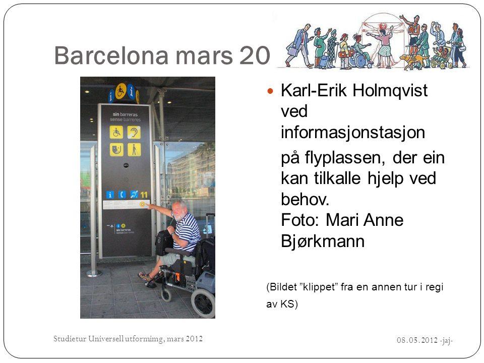 Barcelona mars 2012  Karl-Erik Holmqvist ved informasjonstasjon på flyplassen, der ein kan tilkalle hjelp ved behov. Foto: Mari Anne Bjørkmann (Bilde