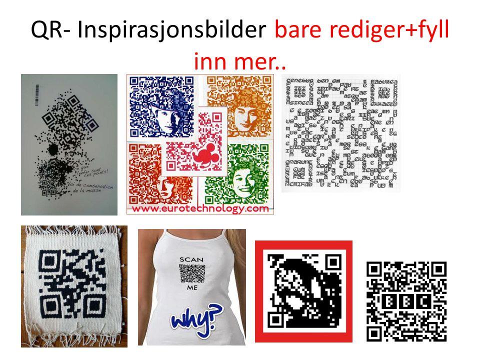 QR- Inspirasjonsbilder bare rediger+fyll inn mer..