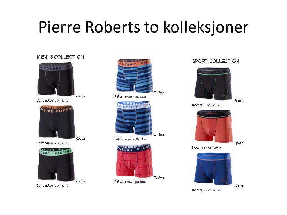 Bakgrunn for valg av Pierre Robert som kunde • Markedsledende innen herreundertøy i dagligvare • Synlig behov for konseptutvidelse.