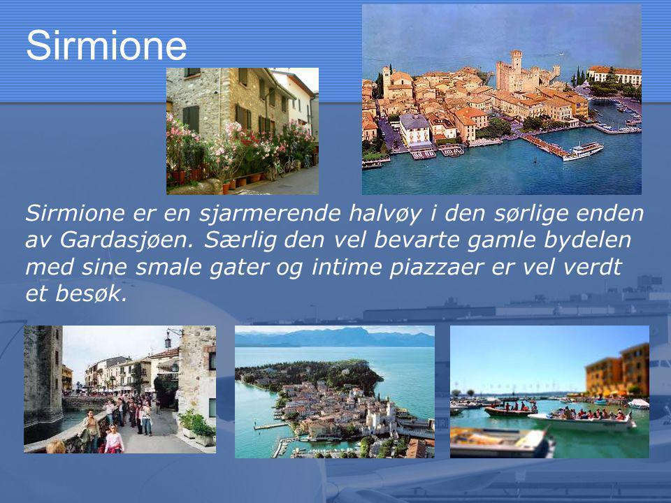 Sirmione Sirmione er en sjarmerende halvøy i den sørlige enden av Gardasjøen.