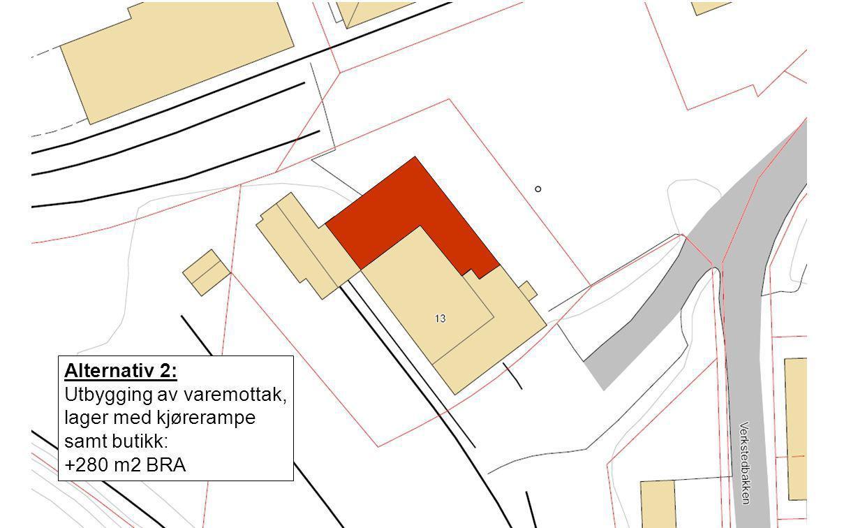 Alternativ 2: Utbygging av varemottak, lager med kjørerampe samt butikk: +280 m2 BRA