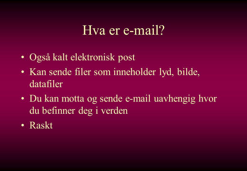 Hva er e-mail.
