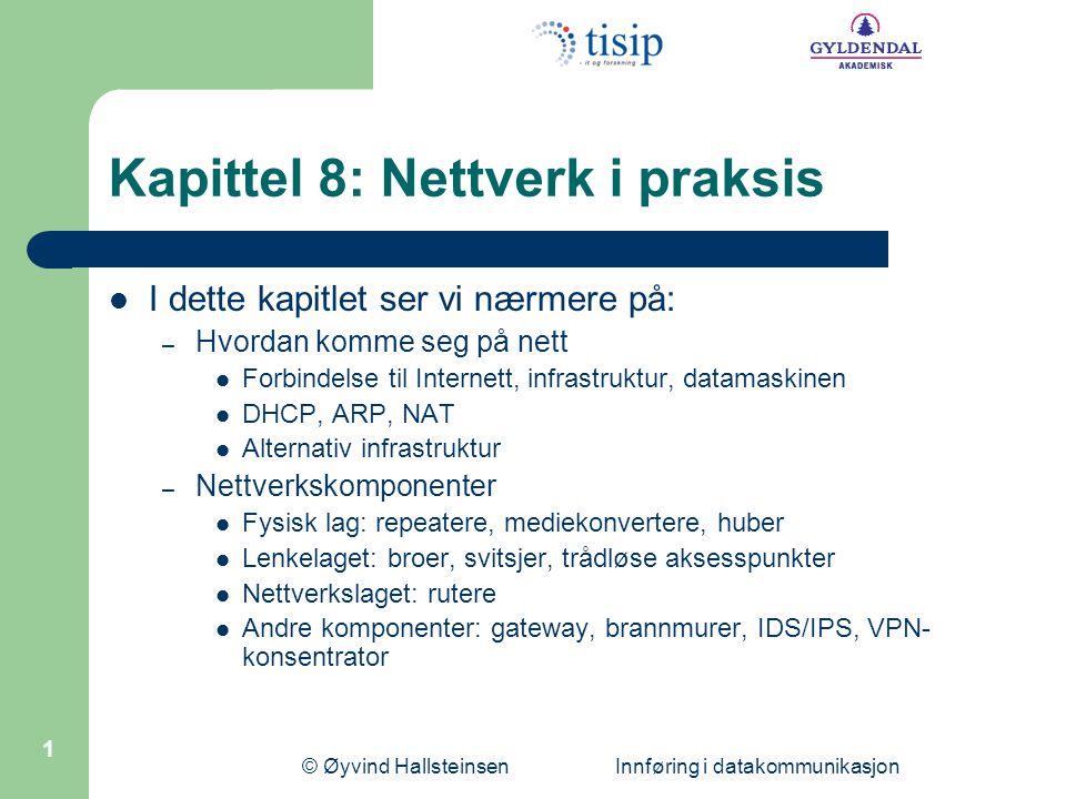 © Øyvind Hallsteinsen Innføring i datakommunikasjon 12 Network Address Translation (NAT)  Alle noder på Internett må i utgangspunktet ha sin egen, unike IP-adresse.