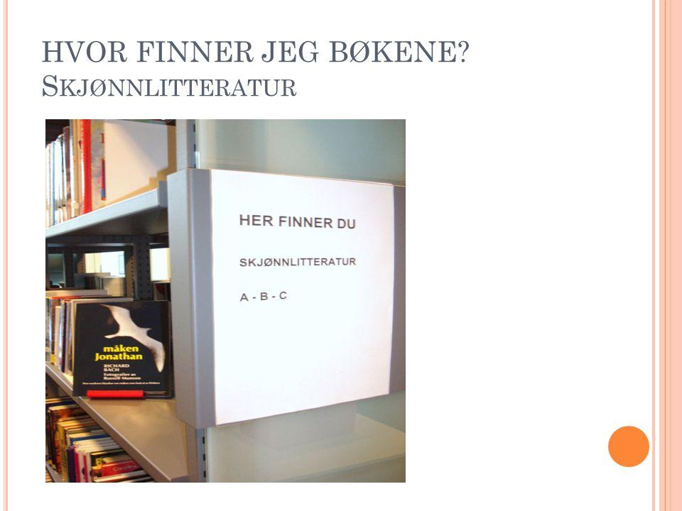 HVOR FINNER JEG BØKENE S KJØNNLITTERATUR