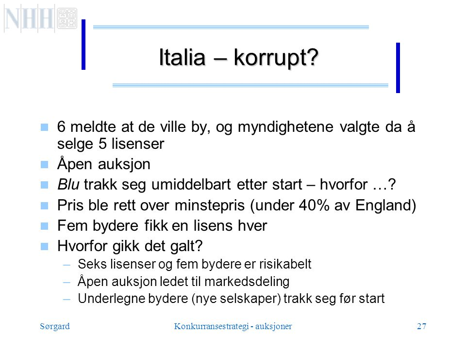 SørgardKonkurransestrategi - auksjoner27 Italia – korrupt.