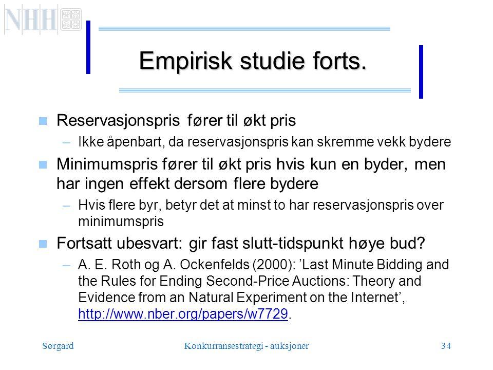 SørgardKonkurransestrategi - auksjoner34 Empirisk studie forts.