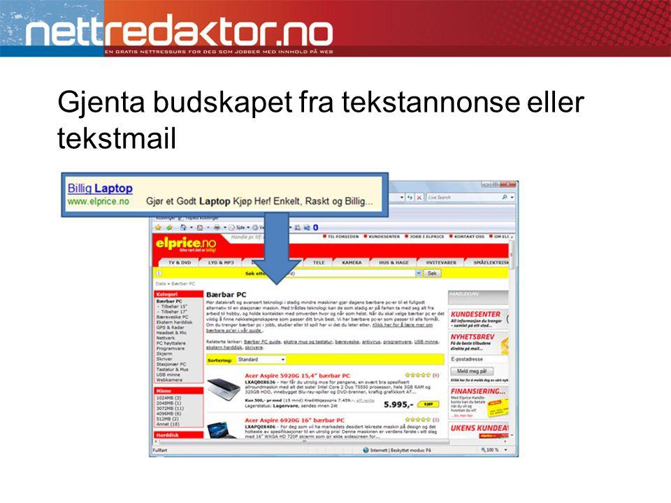 Gjenta budskapet fra tekstannonse eller tekstmail