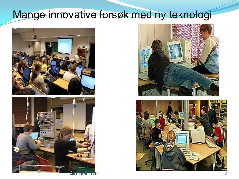 Mange innovative forsøk med ny teknologi 8Lars Vavik HSH