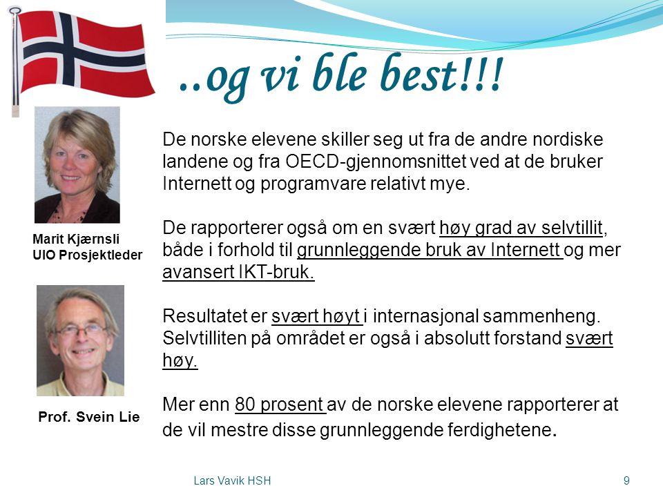 ..og vi ble best!!! De norske elevene skiller seg ut fra de andre nordiske landene og fra OECD-gjennomsnittet ved at de bruker Internett og programvar