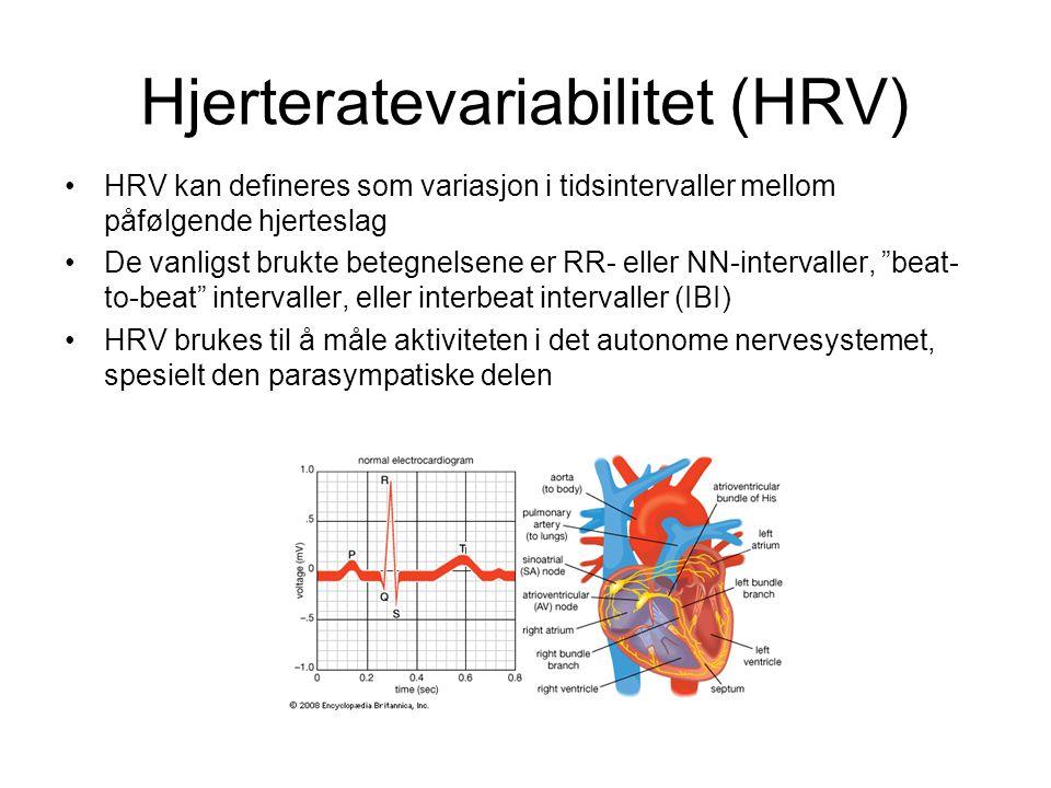 Hjerteratevariabilitet (HRV) •HRV kan defineres som variasjon i tidsintervaller mellom påfølgende hjerteslag •De vanligst brukte betegnelsene er RR- eller NN-intervaller, beat- to-beat intervaller, eller interbeat intervaller (IBI) •HRV brukes til å måle aktiviteten i det autonome nervesystemet, spesielt den parasympatiske delen