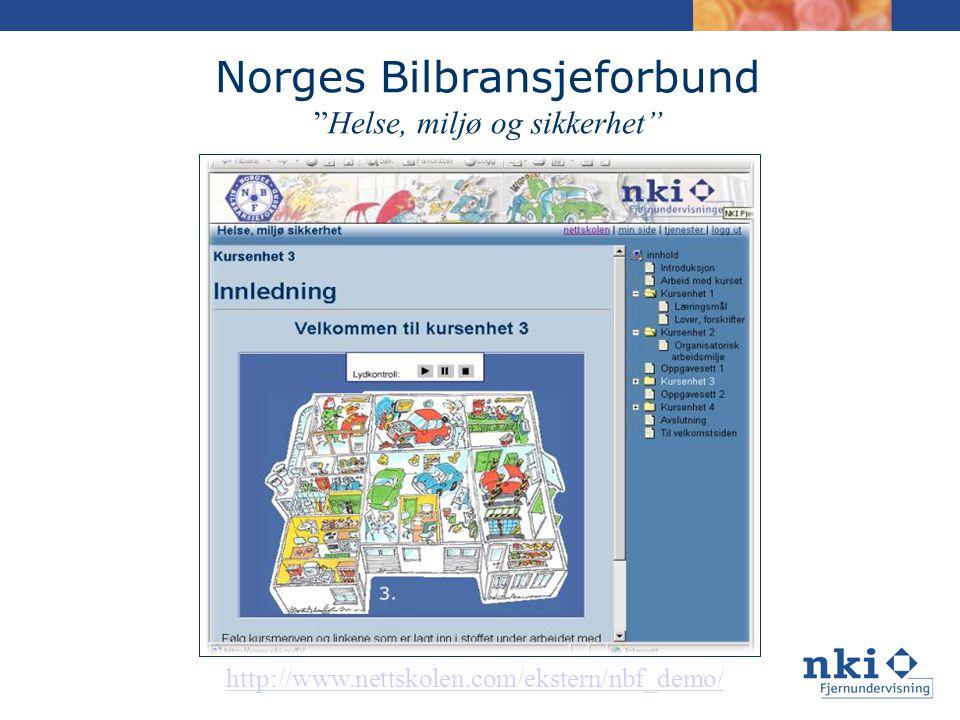 Norges Bilbransjeforbund Helse, miljø og sikkerhet http://www.nettskolen.com/ekstern/nbf_demo/