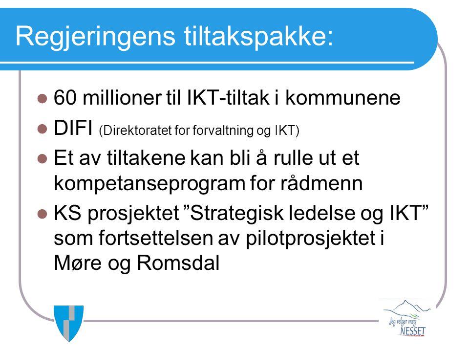 Regjeringens tiltakspakke:  60 millioner til IKT-tiltak i kommunene  DIFI (Direktoratet for forvaltning og IKT)  Et av tiltakene kan bli å rulle ut